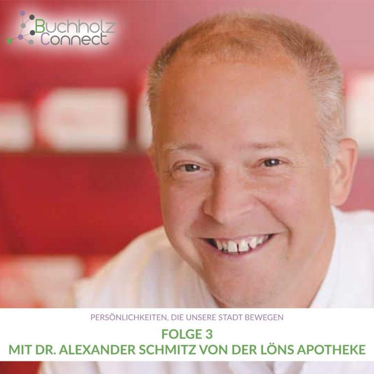 Folge 3 mit Dr. Alexander Schmitz von der Löns Apotheke